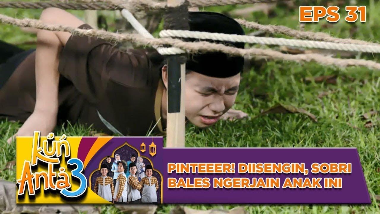 Download Cemen Banget! Sobri Gasanggup Disuruh Ngerayap oleh Haikal - Kun Anta 3 Eps 31
