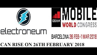 Electroneum can rise on 26th Feb || Mobile World Congress|| by Crypto Phoenix