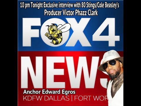 80 Stings Fox 4 Original Interview with Victor Phazz Clark, producer for Cole Beasley/80 Stings