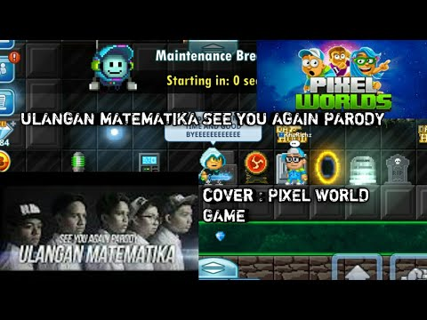 PIXEL WORLD MUSIC (lyric) see you again parody ~ ulangan matematika