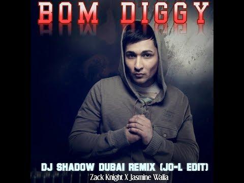 Bom Diggy-DJ Shadow Dubai Remix(JO-L Edit)
