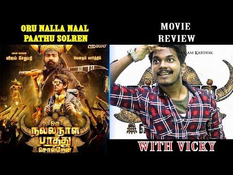 Oru Nalla Naal Paathu Solren Movie Review...