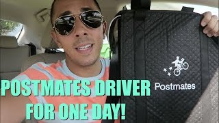 POSTMATES DRIVER FOR ONE DAY!