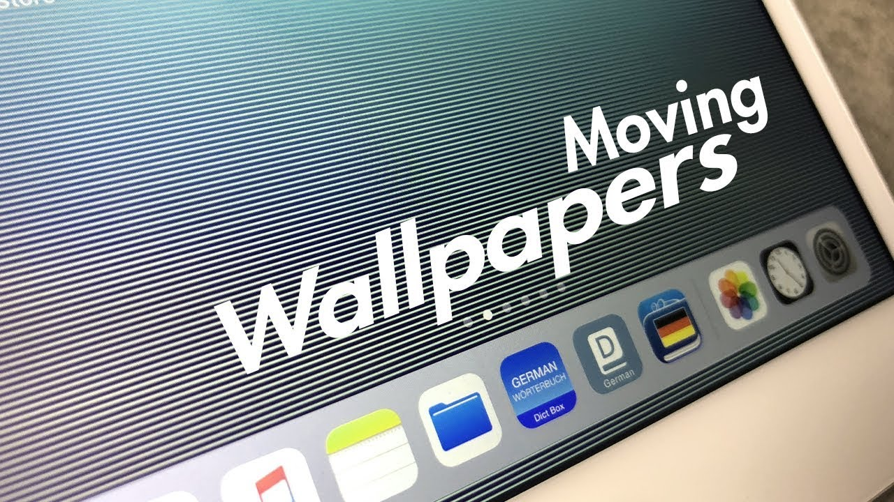 How To Get Moving Wallpaper On IPad