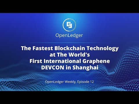 The Fastest Blockchain Technology at The World's  First International Graphene DEVCON in Shanghai
