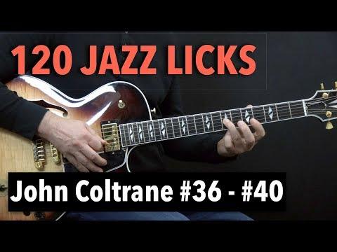 5 Jazz Guitar Licks - John Coltrane Style With Tabs (Lick #36 - #40)