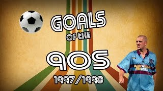 Goals of the 90s | top 10 | 97/98 | retro football