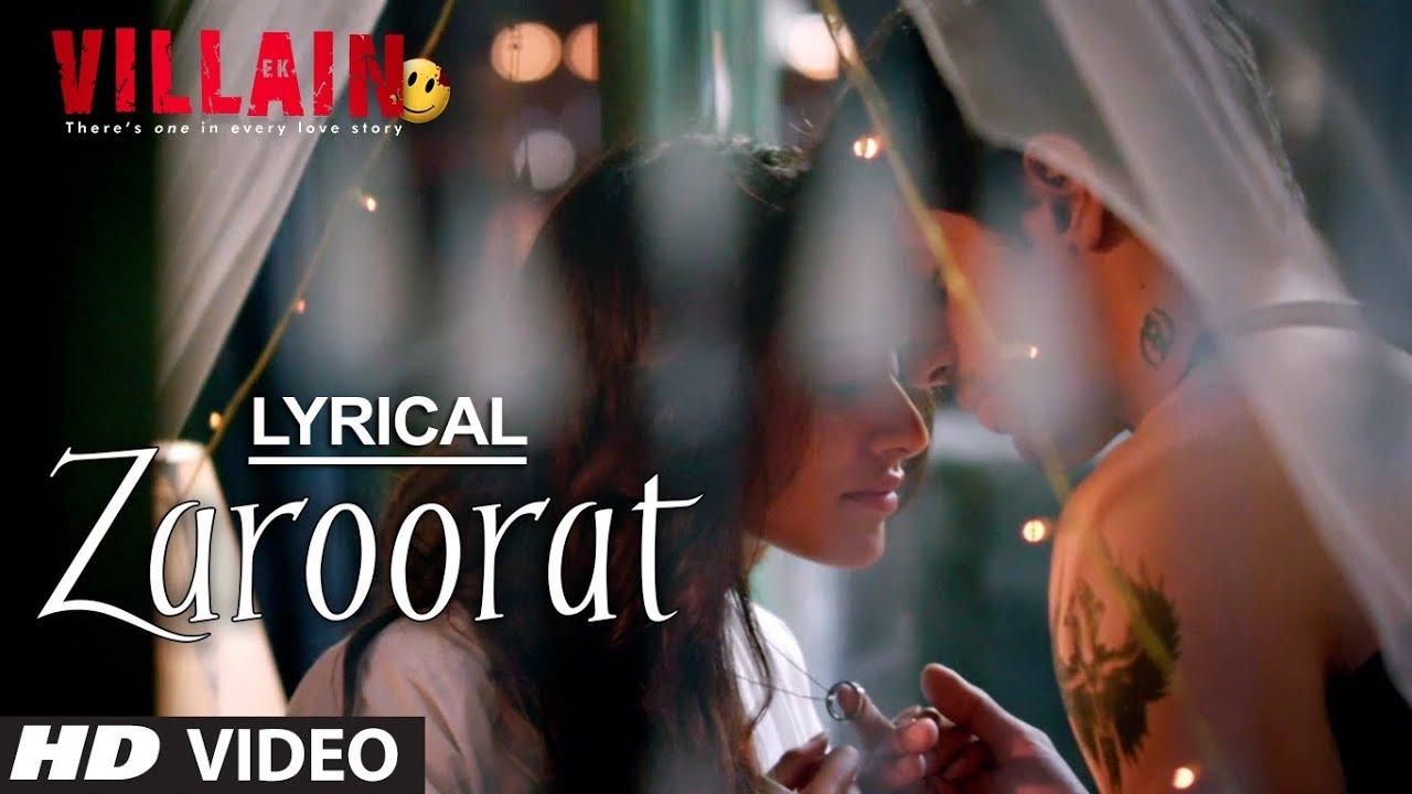 Zaroorat Full Song with Lyrics | Ek Villain | Mithoon | Sidharth Malhotra, Shraddha Kapoor