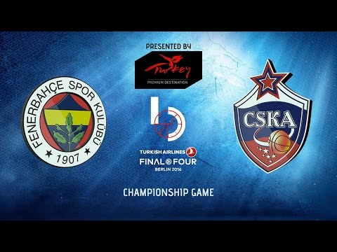 Championship Game Highlights: Fenerbahce Istanbul-CSKA Moscow