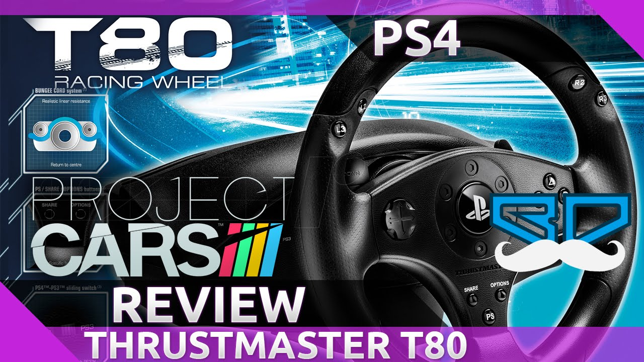 Thrustmaster T80 on Project Cars Review PS4 with Settings