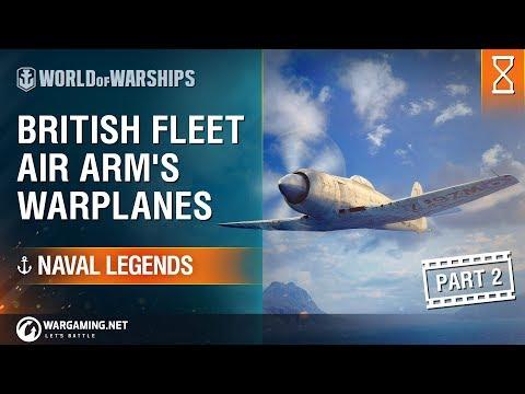 [Naval Legends] British Fleet Air Arm's Warplanes Part 2