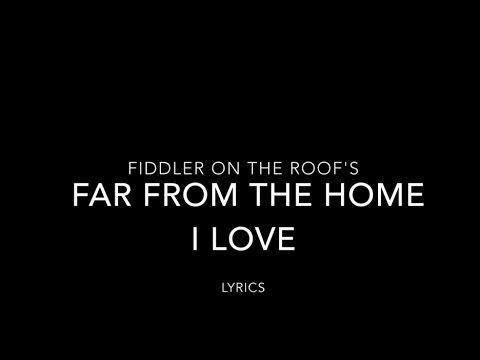 Far From the Home I love lyrics