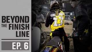 Rockstar Energy Racing | Beyond The Finish Line : EP 6...