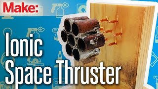 Weekend Project: Ionic Space Thruster(More details: http://makezine.com/projects/ionic-thruster/ Ionic thrusters sound like something straight out of science fiction, like the engines used to power Star ..., 2015-08-27T18:00:00.000Z)