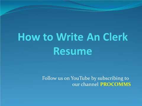 How To Write A Clerk Resume | Clerk Resume | Clerk Resume 101