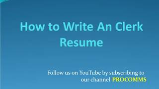 How To Write A Clerk Resume   Clerk Resume   clerk resume 101