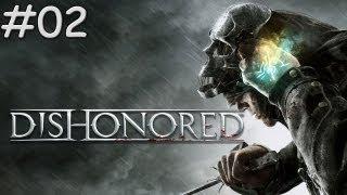 Dishonored : Walkthrough  / Gameplay #02 [FR]