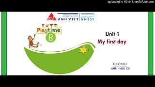 PLAYTIME B Unit 1 My First Day