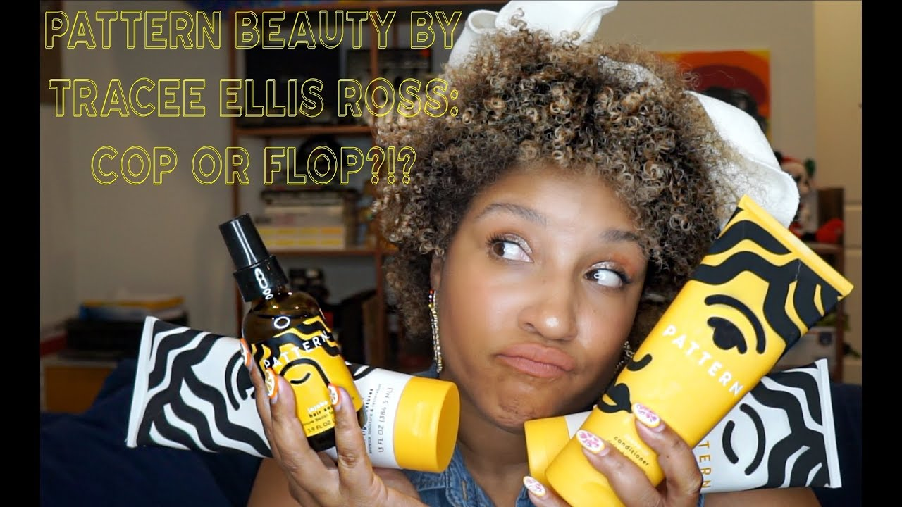 Pattern Beauty By Tracee Ellis Ross Review Rockyourpattern Youtube