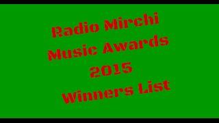 radio mirchi music awards 2015 winners list full complete