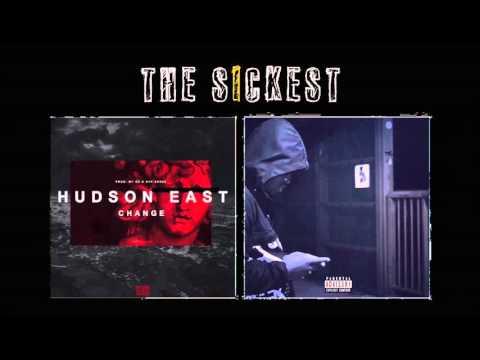 Hudson East - Change [The Sickest Presents...]