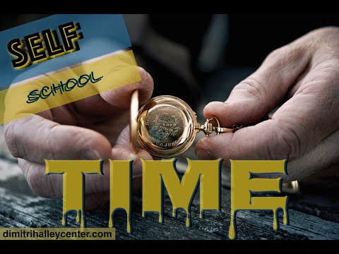 Self School (1): The Meaning of the Word & Time