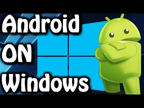 How To Run Android On Windows 7/8/10 ✔