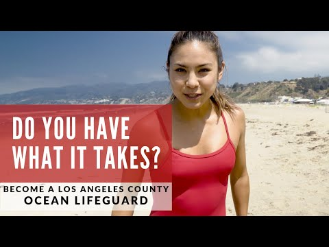 Do You Have What It Takes To Become A Los Angeles County Ocean Lifeguard