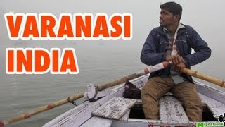 Varanasi, India - Travel Guide and Top Things To Do