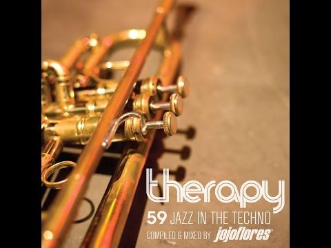 Best of Techno House Music Jazz Techno  BPM Festival Therapy 59 by jojoflores Ibiza Sunset Playlist