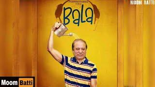 'Bala' trailer ft. Nawaz Sharif   Maryam Nawaz   Maryam Aurangzaib