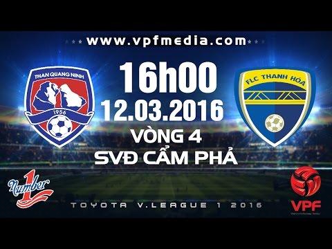 Than Quảng Ninh vs FLC Thanh Hóa - V.League 2016 | FULL