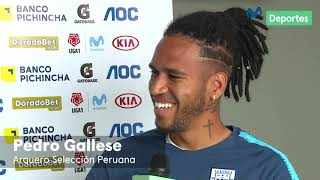 Pedro Gallese: la Copa América 2019, su amor por el fútbol y más | ENTREVISTA