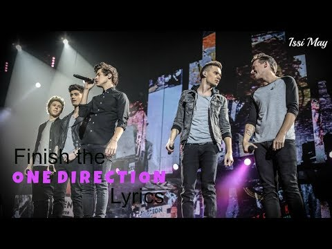 Finish the One Direction Lyrics // Issi May