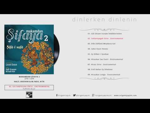Sultaniyegah Sirto / Furkan Bilgi
