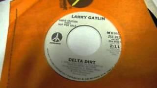 Larry Gatlin ~ Delta Dirt