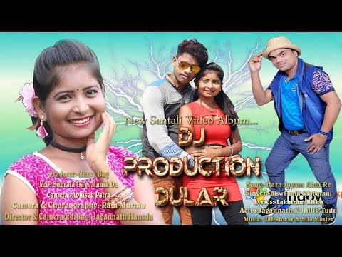 Dj Production Dular New Santali Video 2018