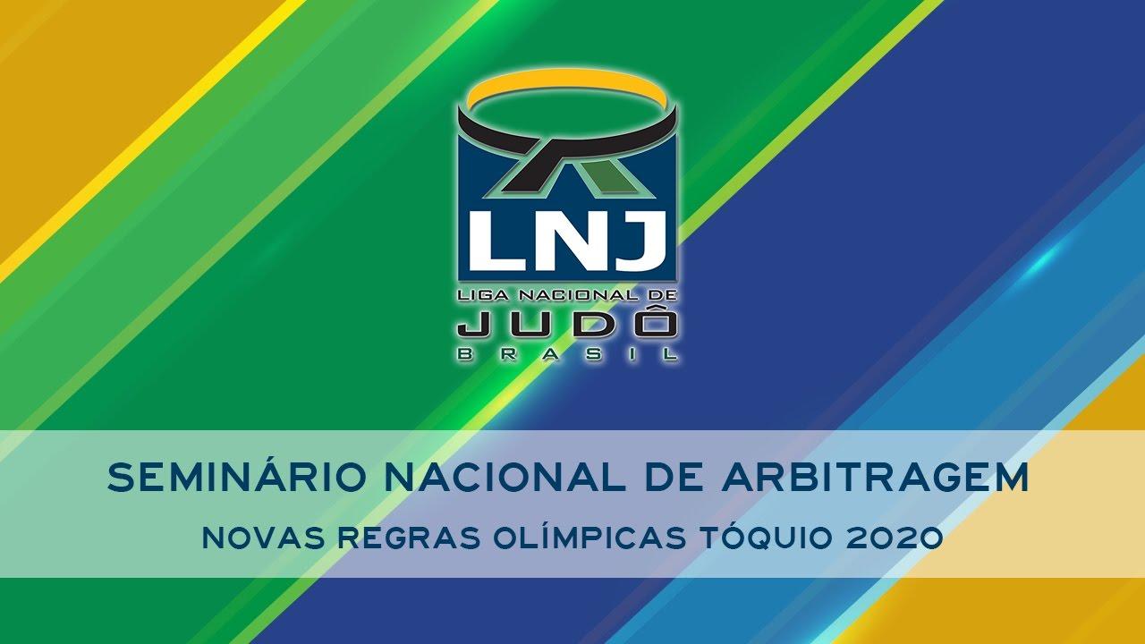 SEMINÁRIO NACIONAL DE ARBITRAGEM - NOVAS REGRAS OLÍMPICAS TÓQUIO 2020