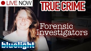 Forensic Investigators (True Crime) | LIVE | Full Episodes | Police and A&E (Documentary)|Blue Light