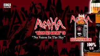 Alcohol: No Voices In The Sky (szöveges / lyrics video)