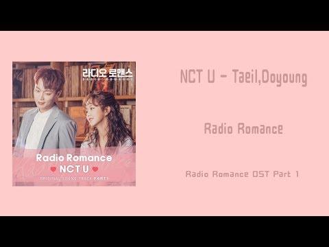 [LYRIC] NCT U (Taeil, Doyoung)– Radio Romance [Han-RomEng] (Radio Romance OST Part 1)