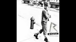 Rihanna feat  Calvin Harris -  We Found Love (Chuckie Dub)