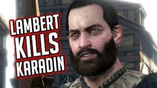 The Witcher 3 ► Let Lambert Kill Jad Karadin