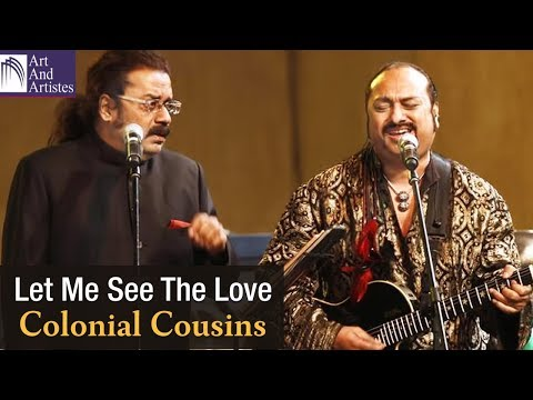 Let Me See The Love | Colonial Cousins | Hariharan | Lesle Lewis | Idea Jalsa | Art and Artistes