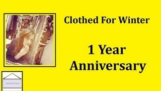 "1 Year Anniversary of ""Clothed For Winter"" II Clothed For Winter Thumbnail"