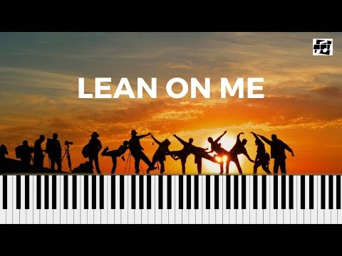 Lean on Me: Easy Piano Tutorial