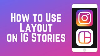 how-to-use-layout-for-instagram-stories---make-photo-collages