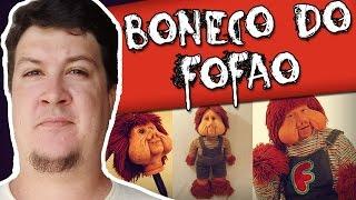 A Lenda do Boneco do Fofão (c/ Entrevista com o Criador do Boneco!!!)
