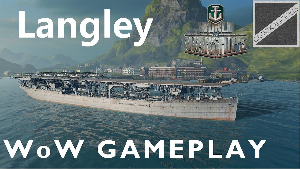 World of Warships (WOW)! Gameplay: Langley 4 Kills