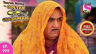 Taarak Mehta Ka Ooltah Chashmah - Full Episode 999 - 11th  March , 2018